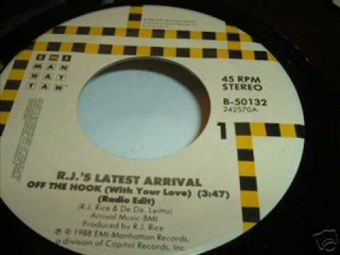 R.J.-s latest Arrival - Off the hook (with your love)