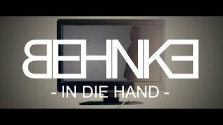 BEHNKE || In die Hand