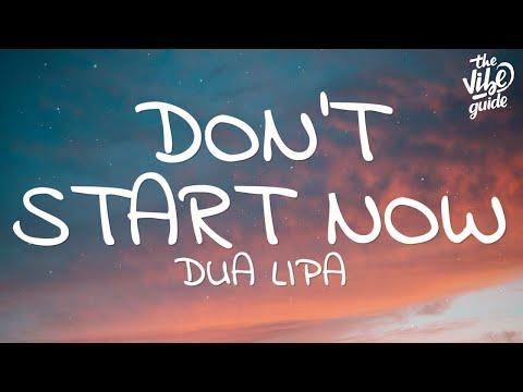 Dua Lipa – Don't Start Now Lyrics