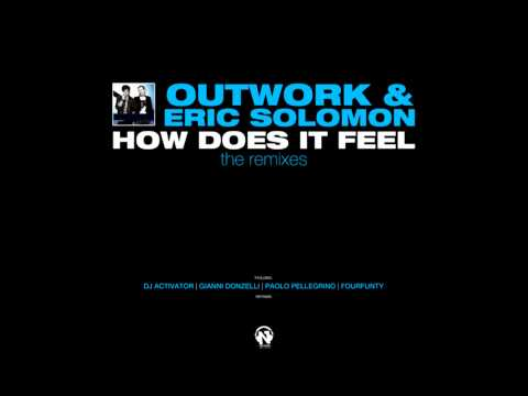 Outwork & Eric Solomon - How Does It Feel (Gianni Donzelli Remix)