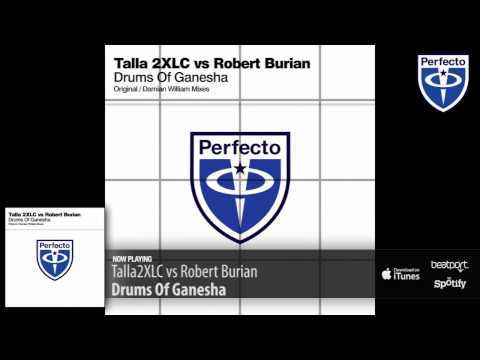 Talla2XLC vs Robert Burian - Drums Of Ganesha (Original Mix)