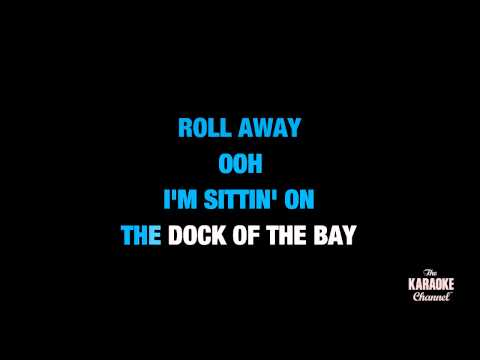 "(Sittin' On) The Dock Of The Bay in the Style of ""Otis Redding"" with lyrics (no lead vocal)"