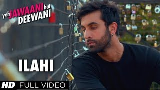 Ilahi Yeh Jawaani Hai Deewani Full Video Song