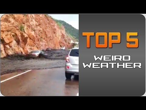 Top 5 Weird Weather