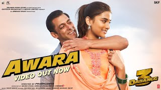 Dabangg 3: Awara Video