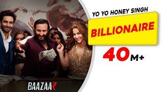 Billionaire - Baazaar