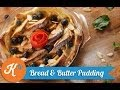 Resep Puding Roti (Bread and Butter Pudding Recipe Video)