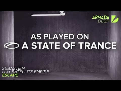Sebastien feat. Satellite Empire - Escape [A State Of Trance 756] **Progressive Pick** - UCalCDSmZAYD73tqVZ4l8yJg
