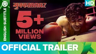 Mukkabaaz - Official Trailer |
