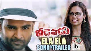 Veedevadu - Ela Ela song  trailer   Sachin Joshi   Esha Gupta  - idlebrain.com