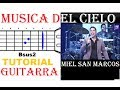 (39) Miel san Marcos  - Música del Cielo - Vamos a Cantar (Tutorial Guitarra)