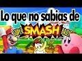 Lo que no Sabias de: Super Smash Bros [Loquendo][Curiosidades]