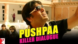 Kill Dil - Killer Dialogue 4 - PUSHPAA
