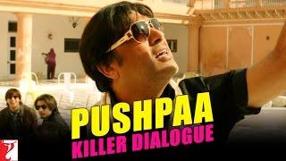 Kill Dil - Killer Dialogue 4 - PUSHPAA