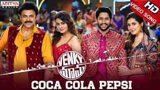 Coca Cola Pepsi Full Video Song | Venky Mama