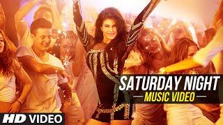 'Saturday Night' Video Song - Bangistan