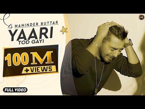 Yaari | Maninder Buttar - Sharry Mann - Full Music Video - Blockbuster Punjabi Song 2015 1080p