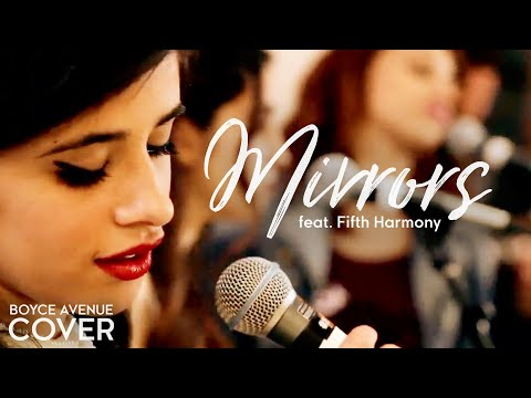 Justin Timberlake - Mirrors (Boyce Avenue feat. Fifth Harmony cover) on iTunes & Spotify