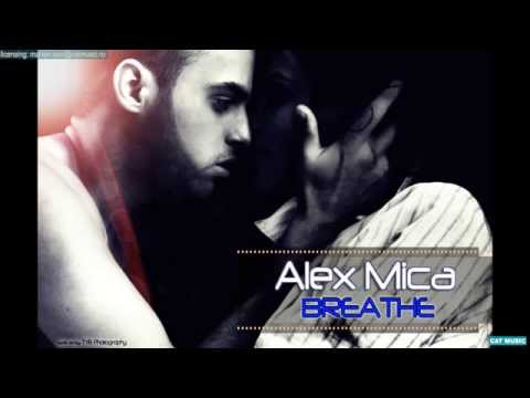 Alex Mica - Breathe (Offici