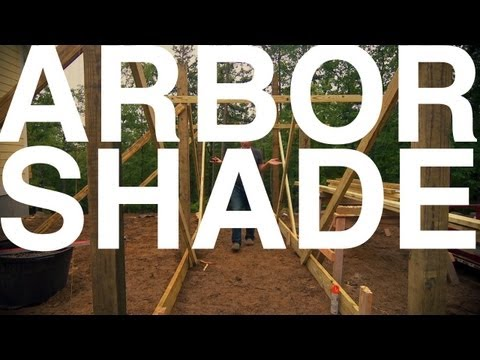 Arbor Shade | The Garden Home Challenge With P. Allen Smith - UCDgr7nAbzYCkWxTsSJFcoGg
