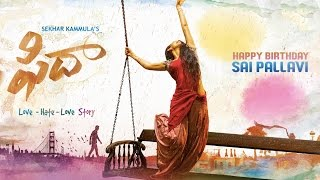 Fidaa Motion Poster - Happy Birthday Sai Pallavi
