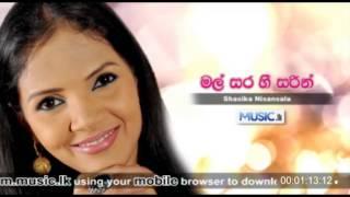 Sashika Nisansala - Mal Sara Hee Sarin As Pillam Yatin -