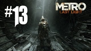 Metro Last Light Gameplay Walkthrough - Part 13 - TSUNAMI TO VENICE!! (Xbox 360/PS3/PC HD)