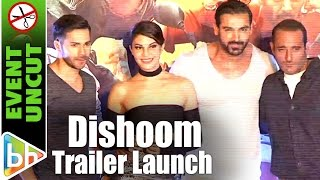 Dishoom OFFICIAL Trailer Launch | Varun Dhawan | John Abraham | Jacqueline Fernandez | Event Uncut