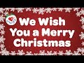 We Wish You a Merry Christmas with Lyrics Christmas Carol & Song Kids Love to Sing