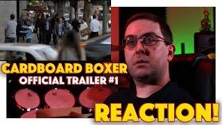 REACTION! Cardboard Boxer Official Trailer #1 - Drama Movie 2016