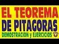 EL TEOREMA DE PITAGORAS-DEMOSTRACIÓN Y EJERCICIOS RESUELTOS