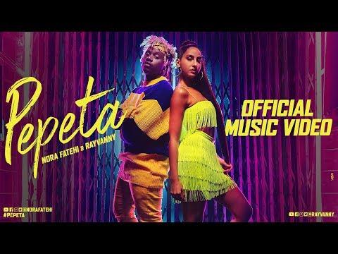 Pepeta – Nora Fatehi, Ray Vanny EXCLUSIVE  | 2019