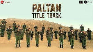 Paltan - Title Track