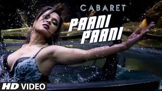 Paani Paani song : Cabaret