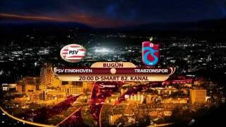 Trabzonspor - PSV Eindhoven Ma��n� Canl� �zle - 16.02.2012