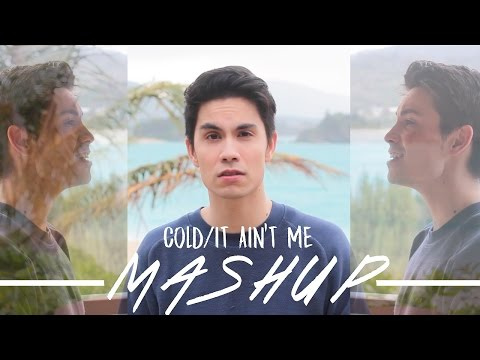 Cold/It Ain't Me Mashup (Maroon 5/Kygo Cover)
