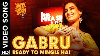 Gabru Ready To Mingle Hai - Happy Bhag Jayegi