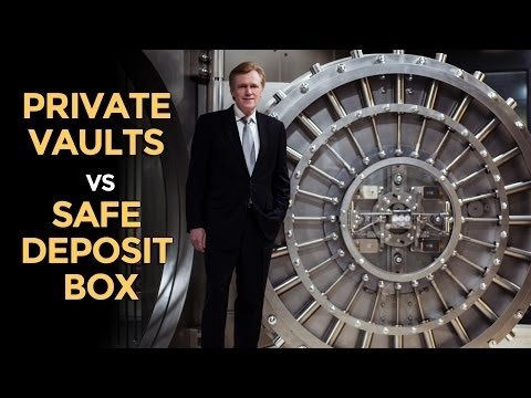 Essential Silver & Gold Info: Private Vaults Vs Safe Deposit Box