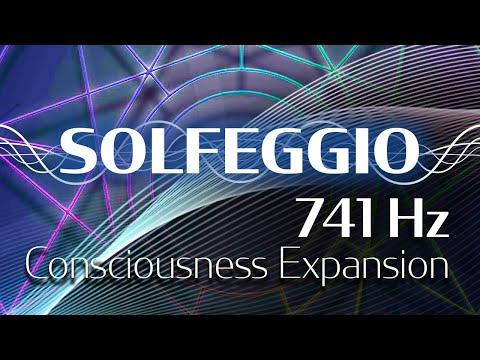 Solfeggio Harmonics - 741 HZ - Consciousness Expansion