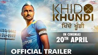 Khido Khundi - Official Trailer | Ranjit Bawa, Mandy Takhar, Manav Vij | Rel. 20th Apr | Saga Music
