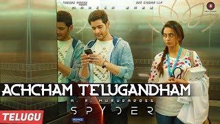 Achcham Telugandham - Spyder