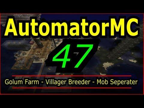 Automate Minecraft 47 - Golem Farm