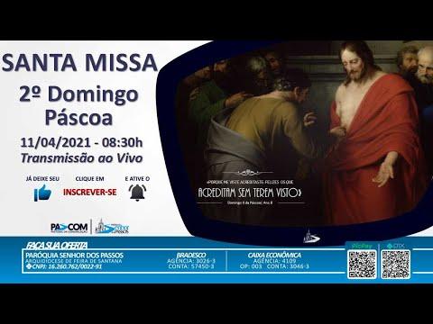 Missa 2º Domingo da Páscoa  - 11/04/2021 - 08:30h