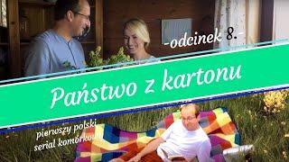 KMN - Państwo z kartonu - odcinek 8