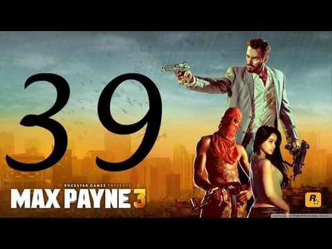 Max Payne 3 Walkthrough - Part 39 HD no commentary Hard Mode gameplay Chapter 14