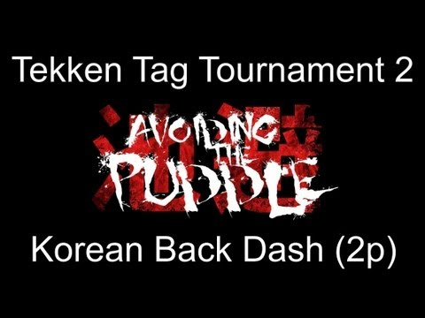 TTT2 Korean Back Dash Tutorial Part 2 (2P Side)