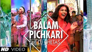 Balam Pichkari Remix Song Video Yeh Jawaani Hai Deewani