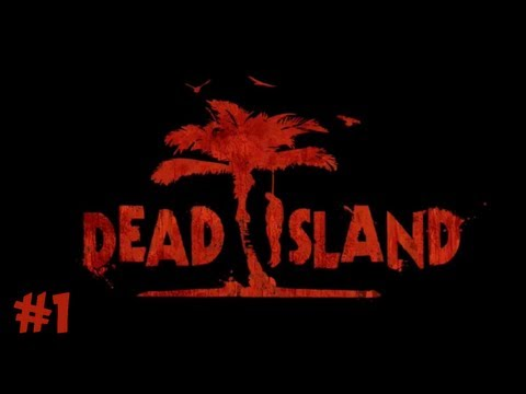 Yogscast - Dead Island 1: Prologue & First Impressions
