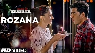 Rozana Video Song - Naam Shabana