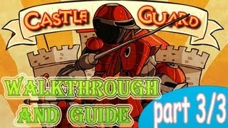Castle Guard Walkthrough and Guide part 3